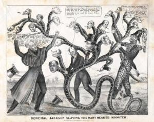 A satire on Andrew Jackson's campaign to destroy the Bank of the United States and its support among state banks, 1836. It was partly to fill this gap that states allowed free banking.