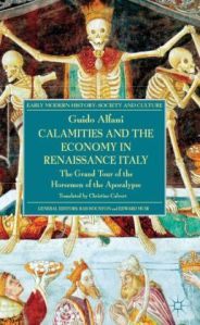 Alfani_Calamities and the Economy_Palgrave, London, 2013